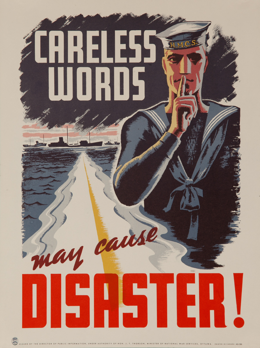 Careless Words May Cause Disaster, Original Canadian WWII Poster