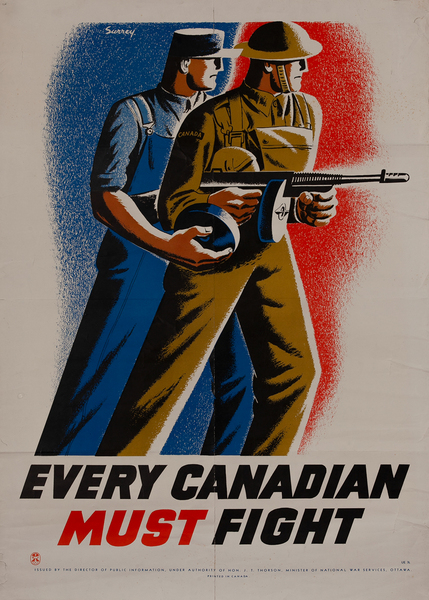 Every Canadian Must Fight, Original Canadian WWII Poster