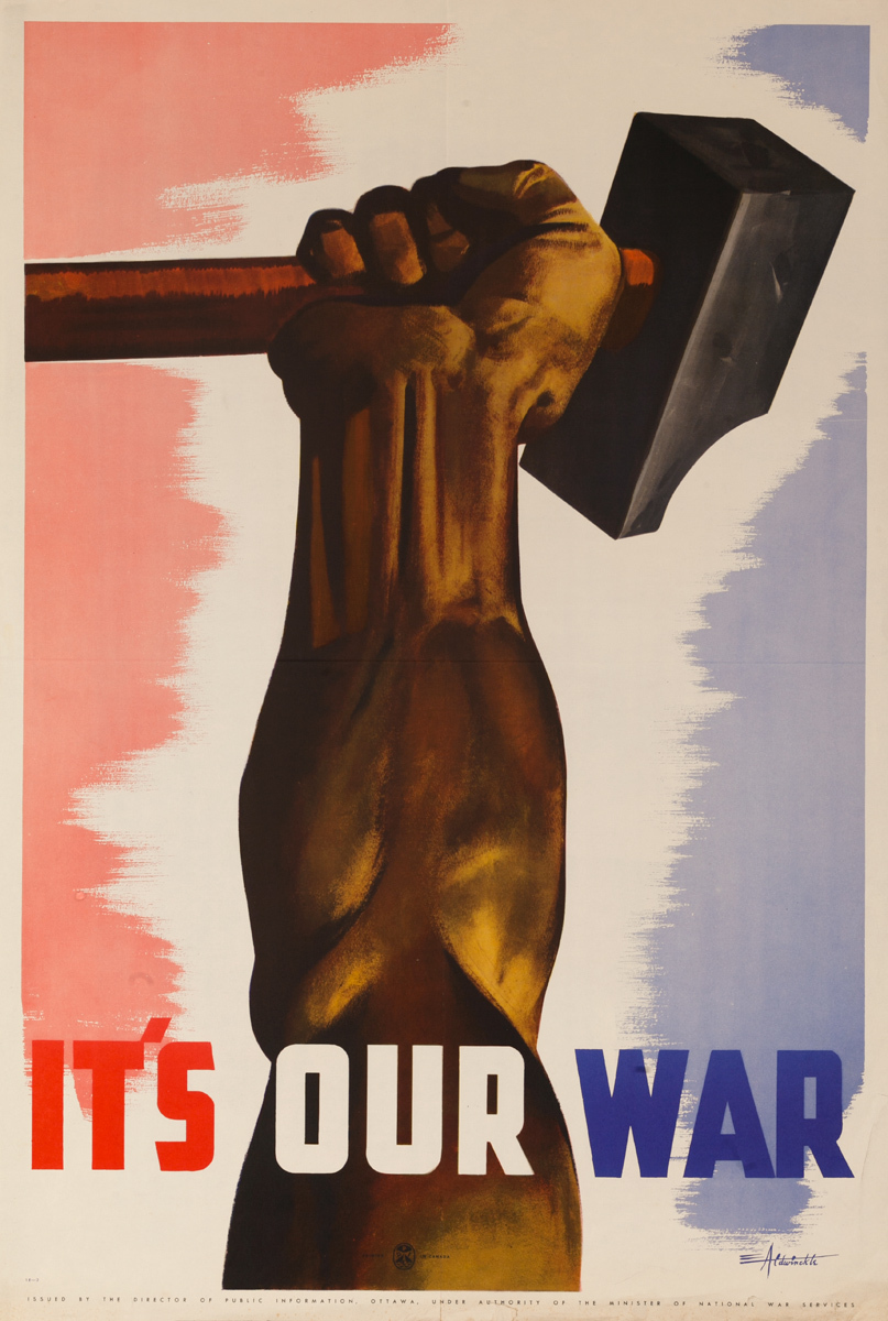 It's Our War, Original Canadian WWII Poster