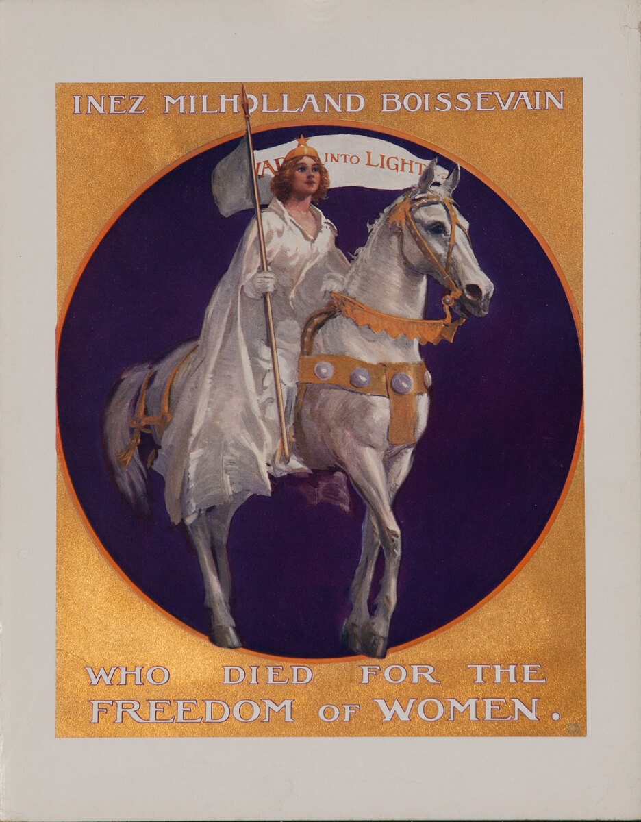 Inez Milholland Boissevain Who Died for the Freedom of Women, Original American Suffrage Poster