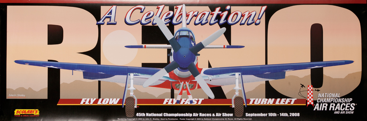 A Celebration Reno, Fly Low, Fly Fast, Turn Left, National Championship Air Races, Original 2008 Poster
