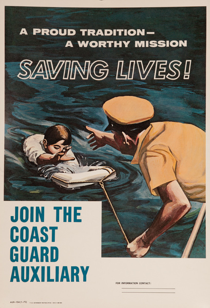A Proud Tradition - A Worthy Mission Saving Lives, Join The Coast Guard Auxiliary Original American Recruiting Poster