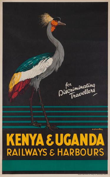 For Discriminating Travellers Kenya and Uganda Railways and Harbours