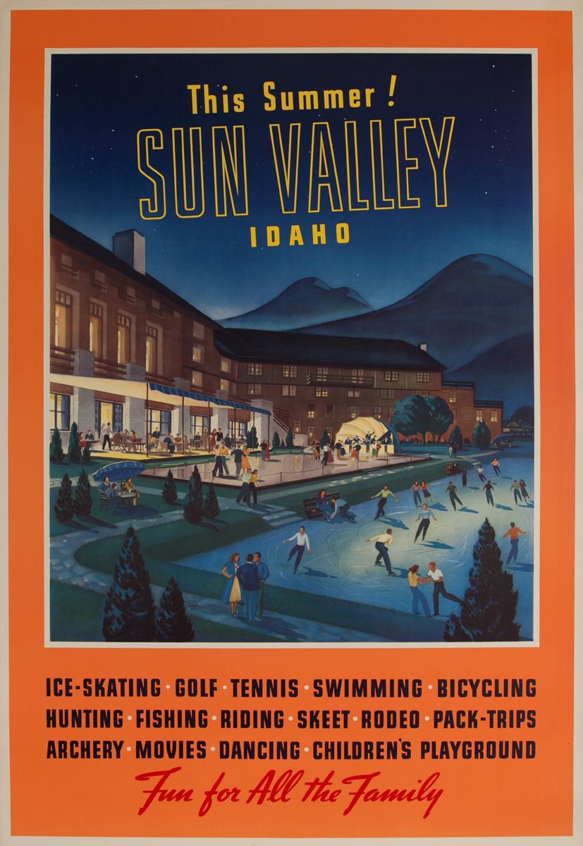 This Summer! Sun Valley Idaho, Fun for All the Family, Original Travel Poster