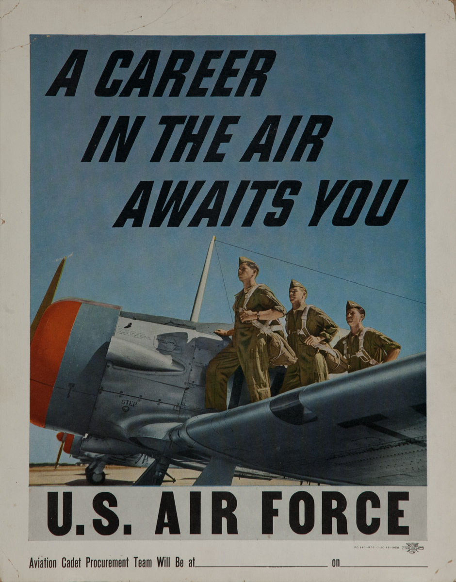 A Career in the Air Awaits You, U.S. Air Force Recruiting Poster