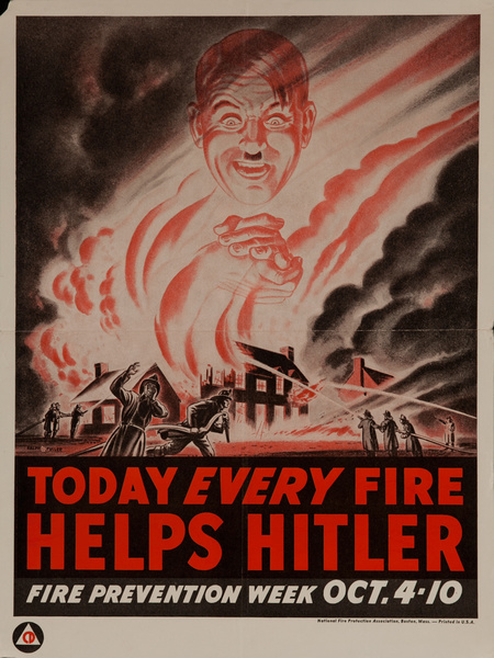 Today Every Fire Helps Hitler, Original Fire Prevention Week Poster