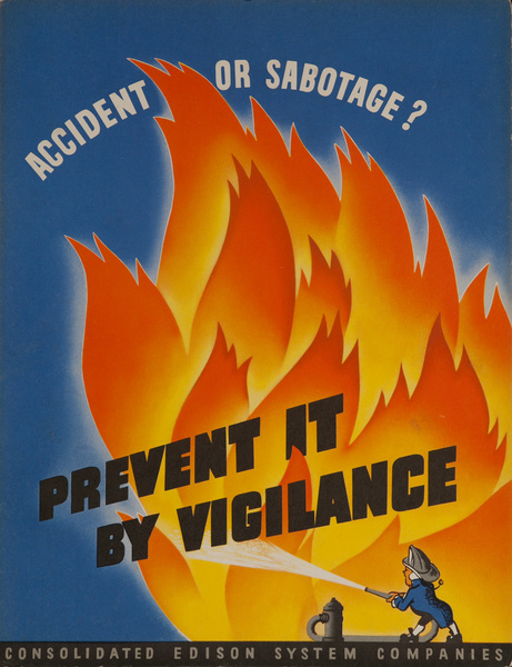 Accident or Sabotage? Prevent it by Vigilance, , Original Consolidated Edison System Companies WWII Poster