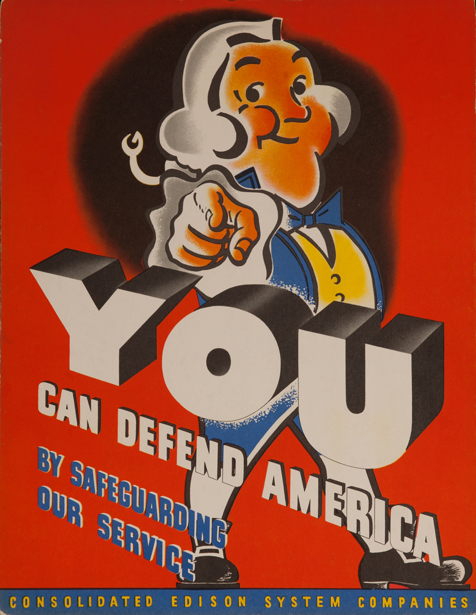 You Can Defend America By Safeguarding Our Services, Original Consolidated Edison System Companies WWII Poster