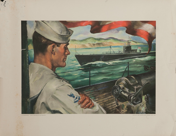 U.S. Submarines... Silent Sentinels of Our Security, Original Electric Boat Company, WWII Poster