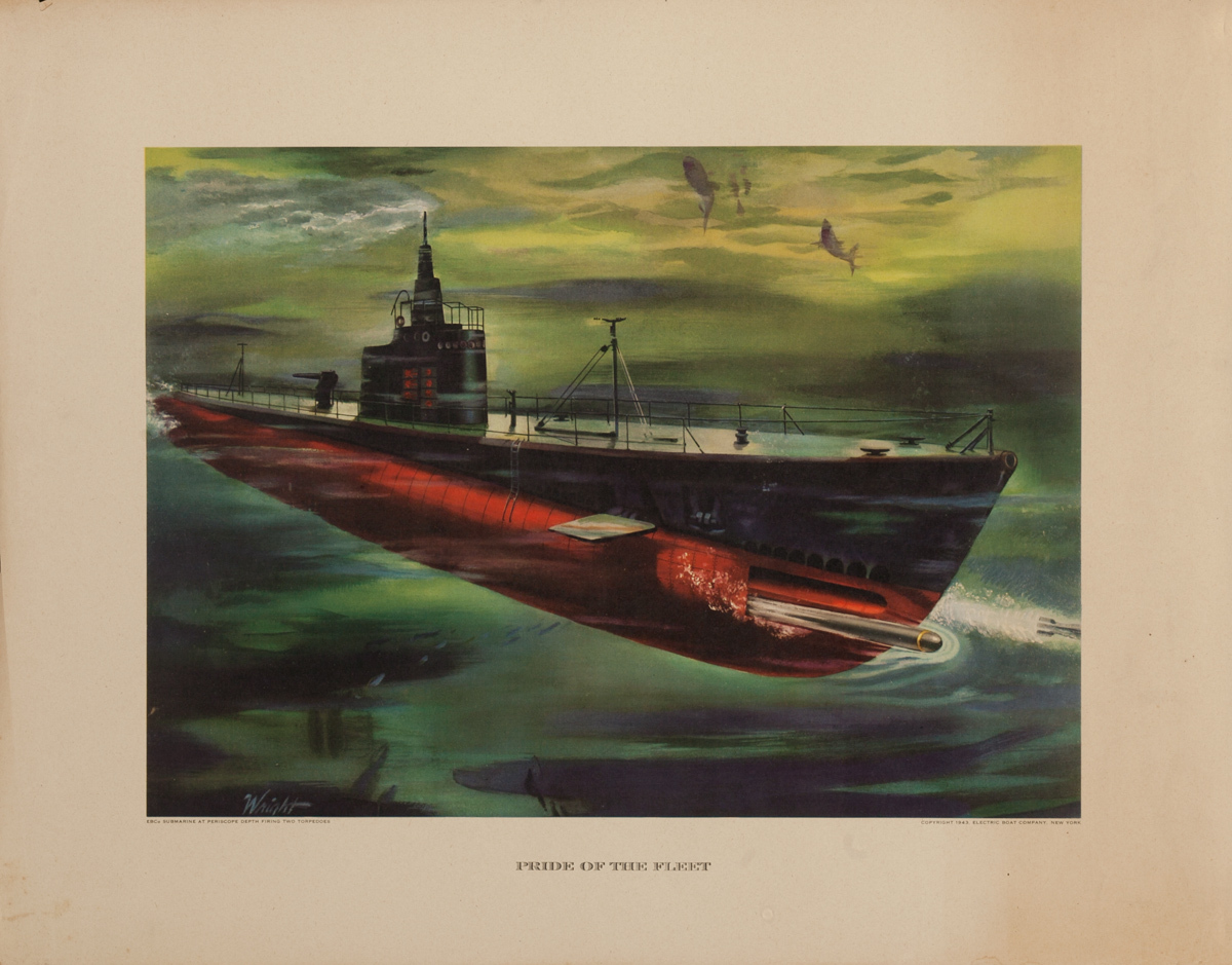 Pride of the Fleet,  Original Electric Boat Company, WWII Poster