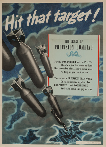 Hit That Target, The Creed of Precision Bombing, Original American Army Air Force WWII Poster
