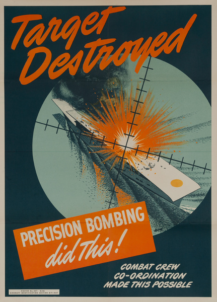 Target Destroyed, Precision Bombing Did This, Original American Army Air Force WWII Poster