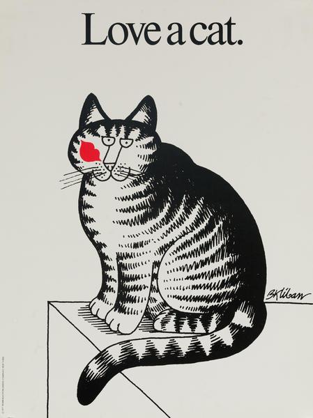 Original Kilban Cat Poster, Love a Cat