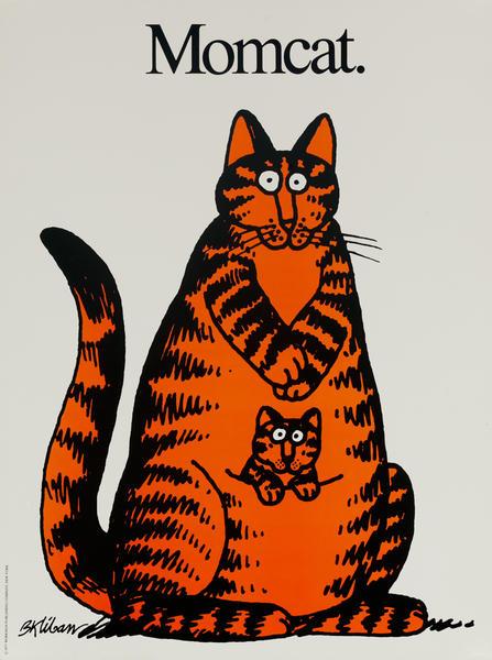 Original Kilban Cat Poster, Momcat.