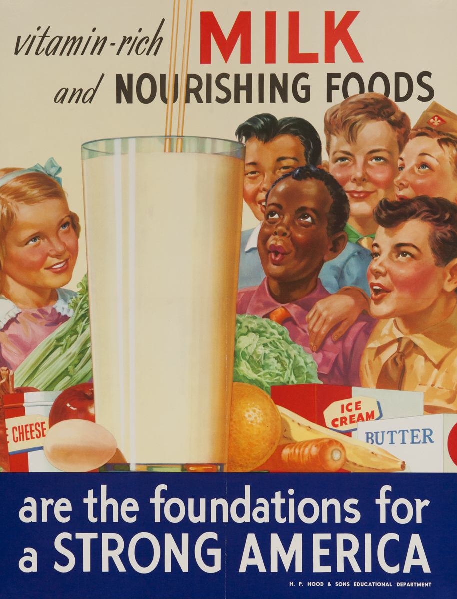 Milk And Nourishing Foods are the foundations for a STRONG AMERICA Original Advertising Poster