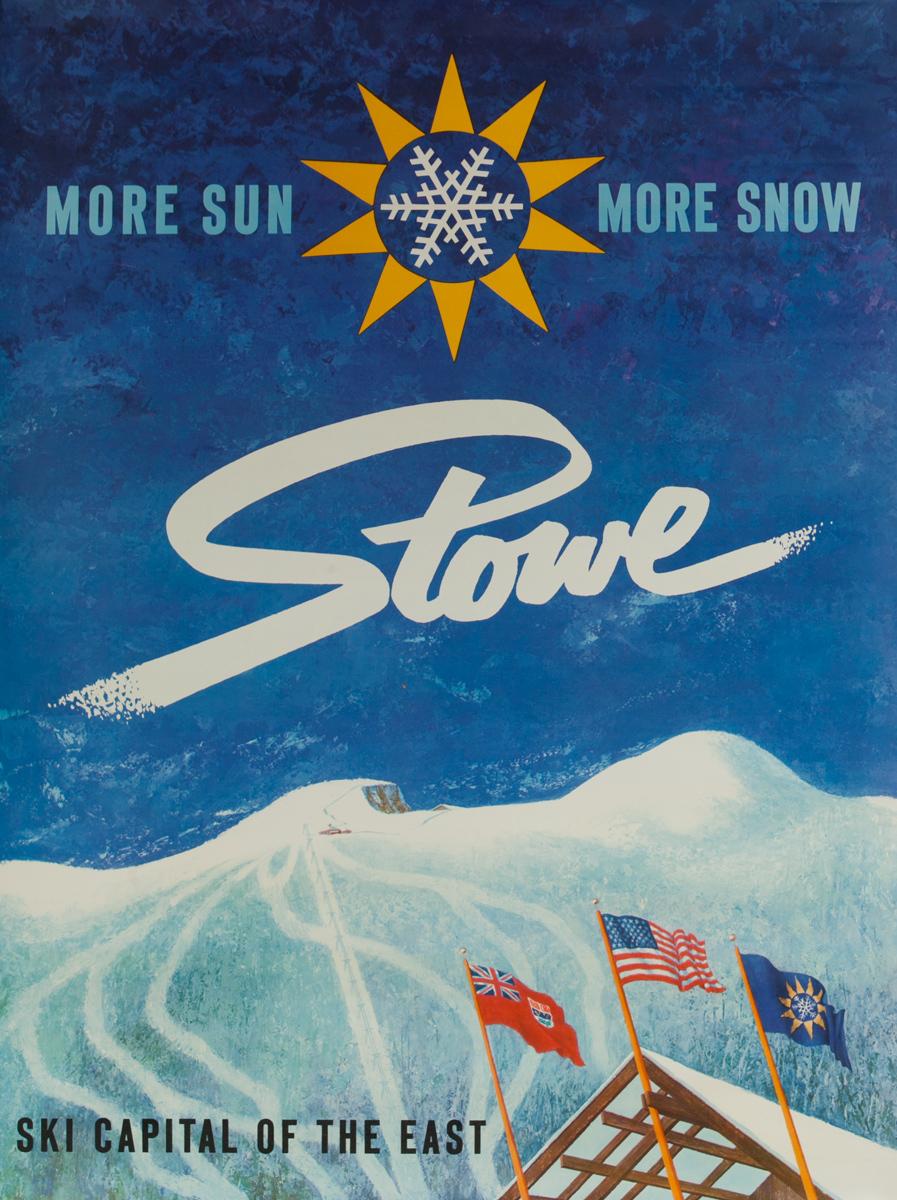 Stowe, More Sun More Snow Origina American Ske Poster