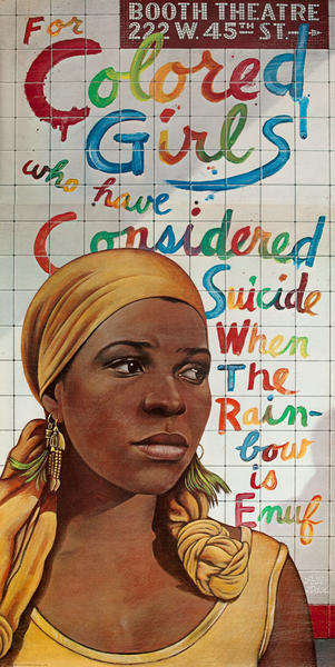For Colored Girls Who Considered Suicide When the Rainbow is Enuf, Original American 3 Sheet Theatre Poster