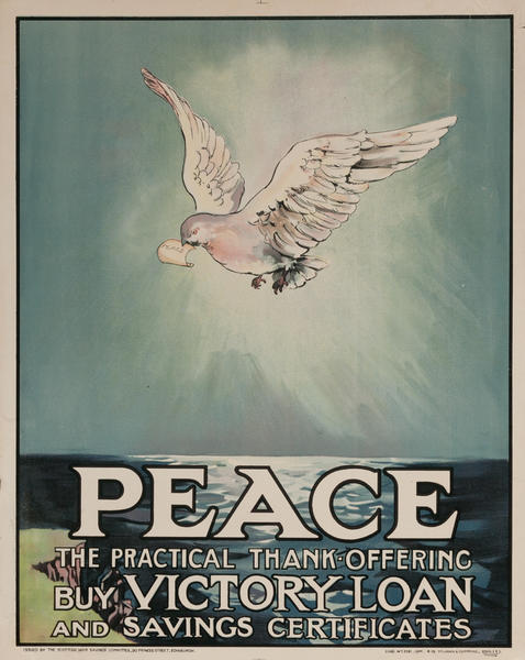 Peace, The Practical Thank Offering Buy Victory Loan & Savings Certificates, Original Scottish WWI Poster, smalll