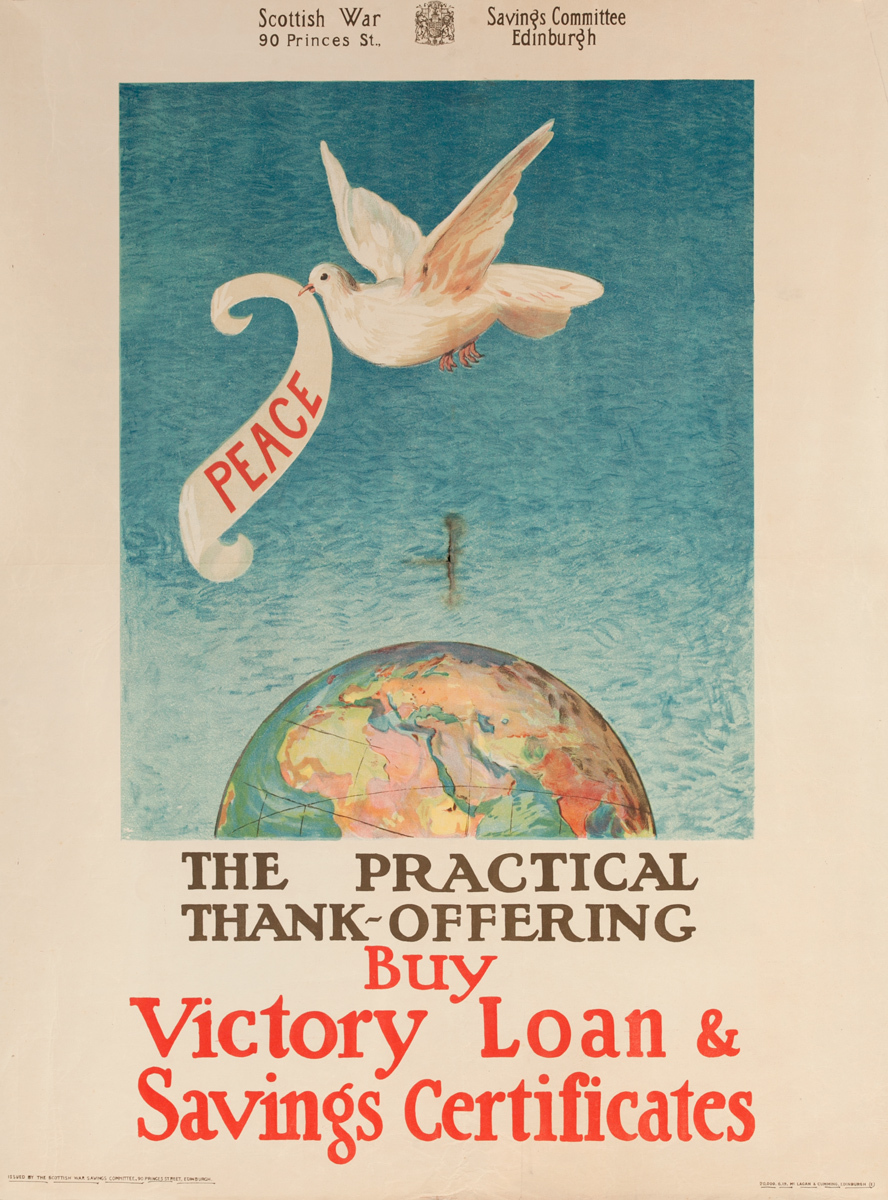 Peace, The Practical Thank Offering Buy Victory Loan & Savings Certificates, Original Scottish WWI Poster