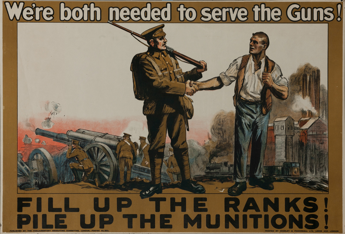 We're both needed to serve the Guns! Fill up the ranks! Pile up the Munitions!, Original British WWI Poster