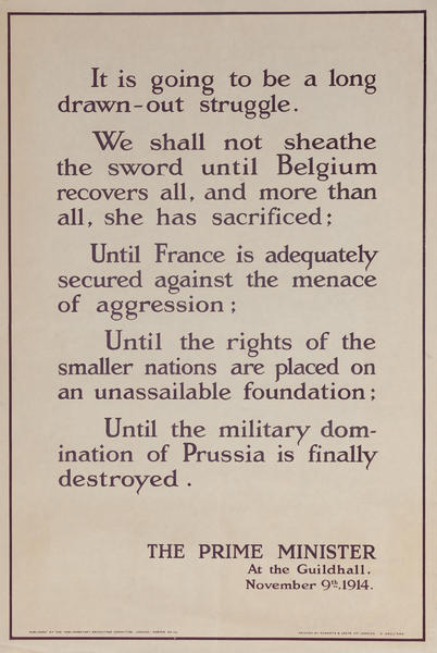 It is going to be a long drawn-out struggle. <br>British WWI Poster