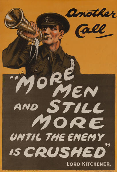 Another Call, More Men and still More Until the Enemy is Crushed, Lord Kitchener, Original British WWI Poster