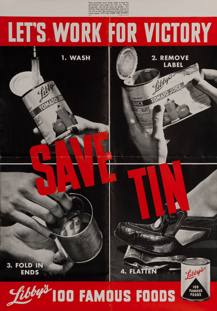 Let's Work For Victory, Save Tin, Original American WWII Libby's Foods Conservation Poster