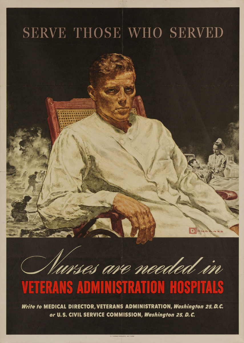 Serve Those Who Serve, Nurses Are Needed in Veterans Administration Hospitals