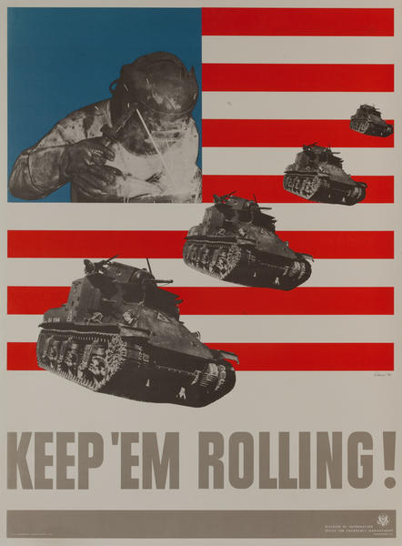 Keep 'Em Rolling, Tanks, Original WWII Production Poster