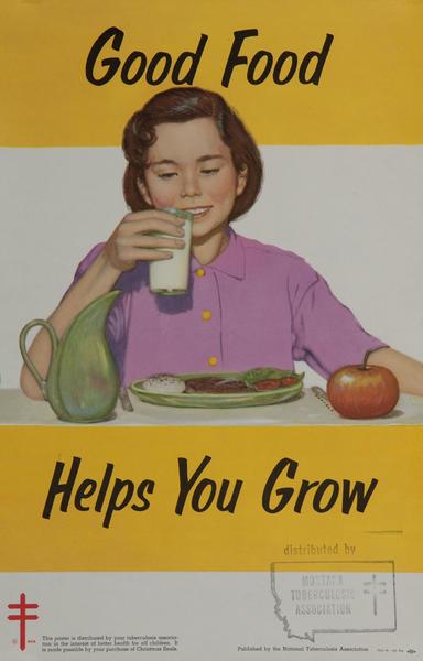 Good Food Helps You Grow, Original TB Tuberculosis Health Care Poster