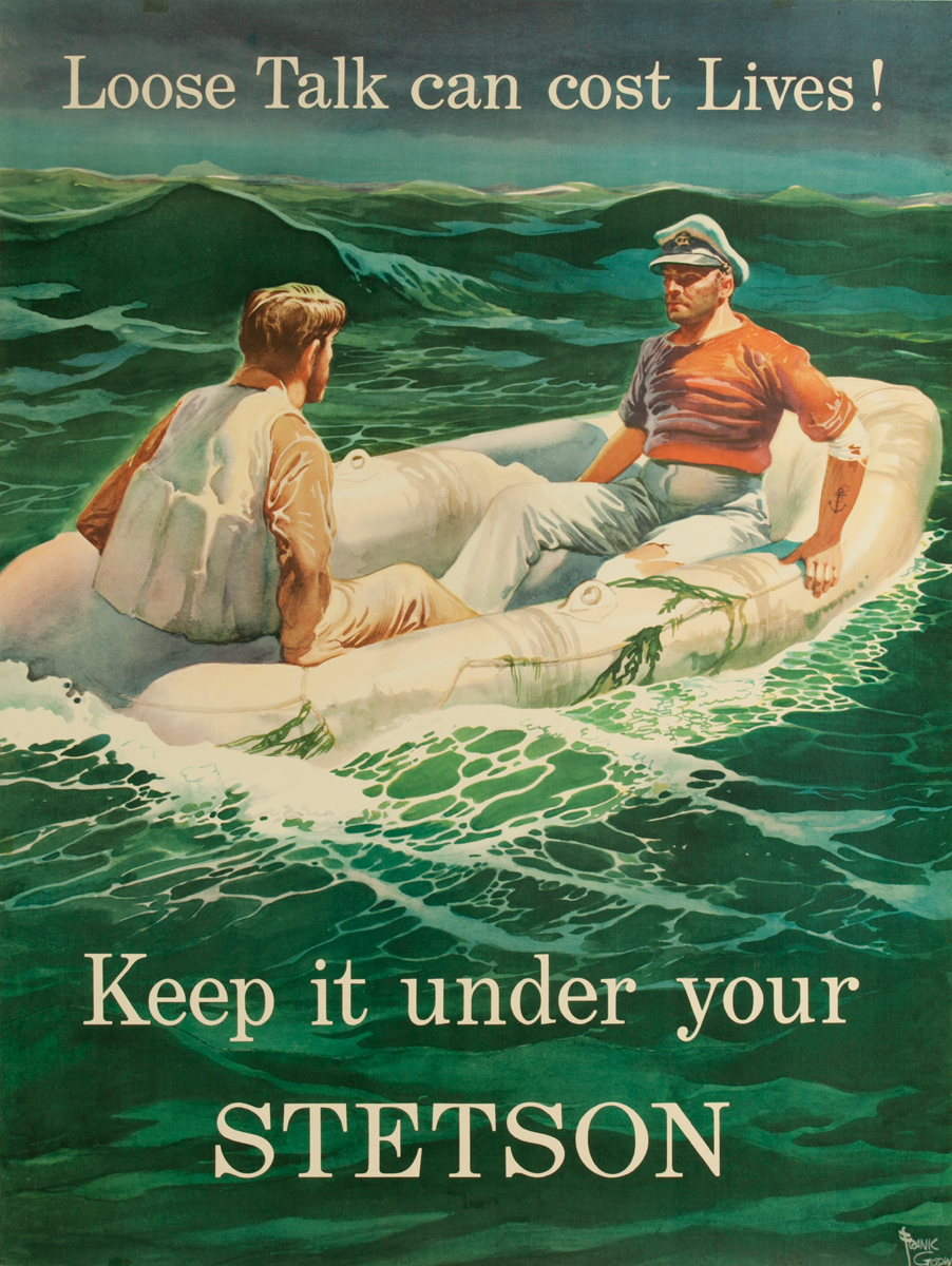 Loose Talk can cost Lives!, Keep it under your Stetson, Original American WWI Poster