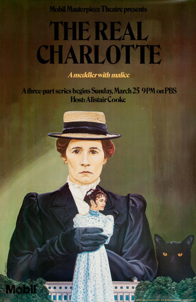 Mobil Masterpiece Theatre presents - The Real Charlotte, Original Advertisng Poster