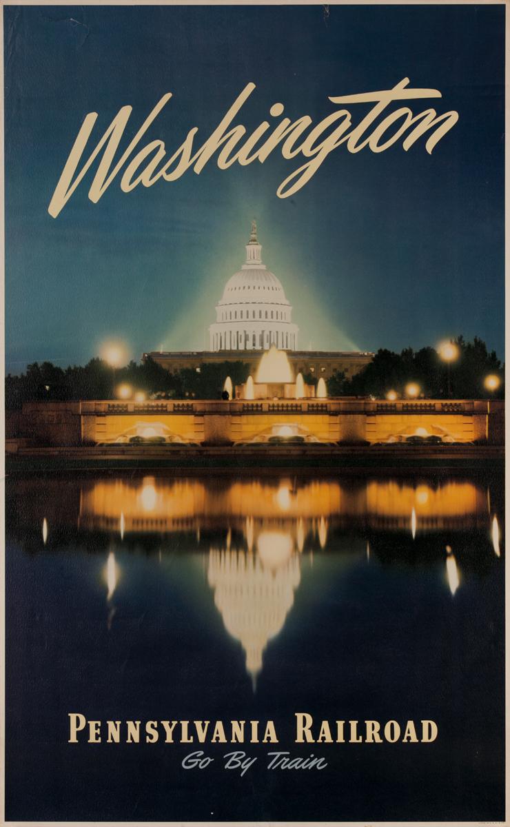 Washington Go by Train, Pennsylvania Railroad Original Travel Poster, Capitol Building photo, reflection
