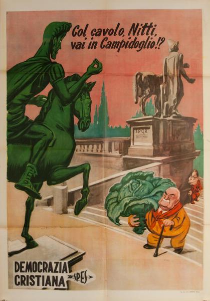 Col.Cavolo Nitto vai in Campidoglio?  Original Christian Democratic Party, Democrazia Cristiana Italian Political Poster
