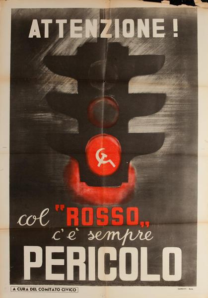 Attenzione! col Rosso, c'e' Sempre Pericolo, Original, Italian anti-Communist Political Poster