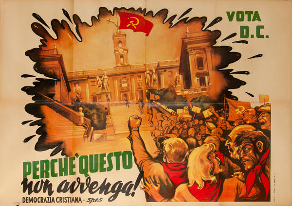 Perche Questo non Avvenga! Original Christian Democratic Party, Democrazia Cristiana Italian Political Poster