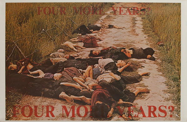 Four More Years? Four More Years? Original My Lai Anti-Vietnam War Protest Poster