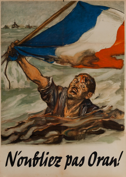 N'oubliez pas Oran! Remember Oran, Original Vichy French WWII Poster