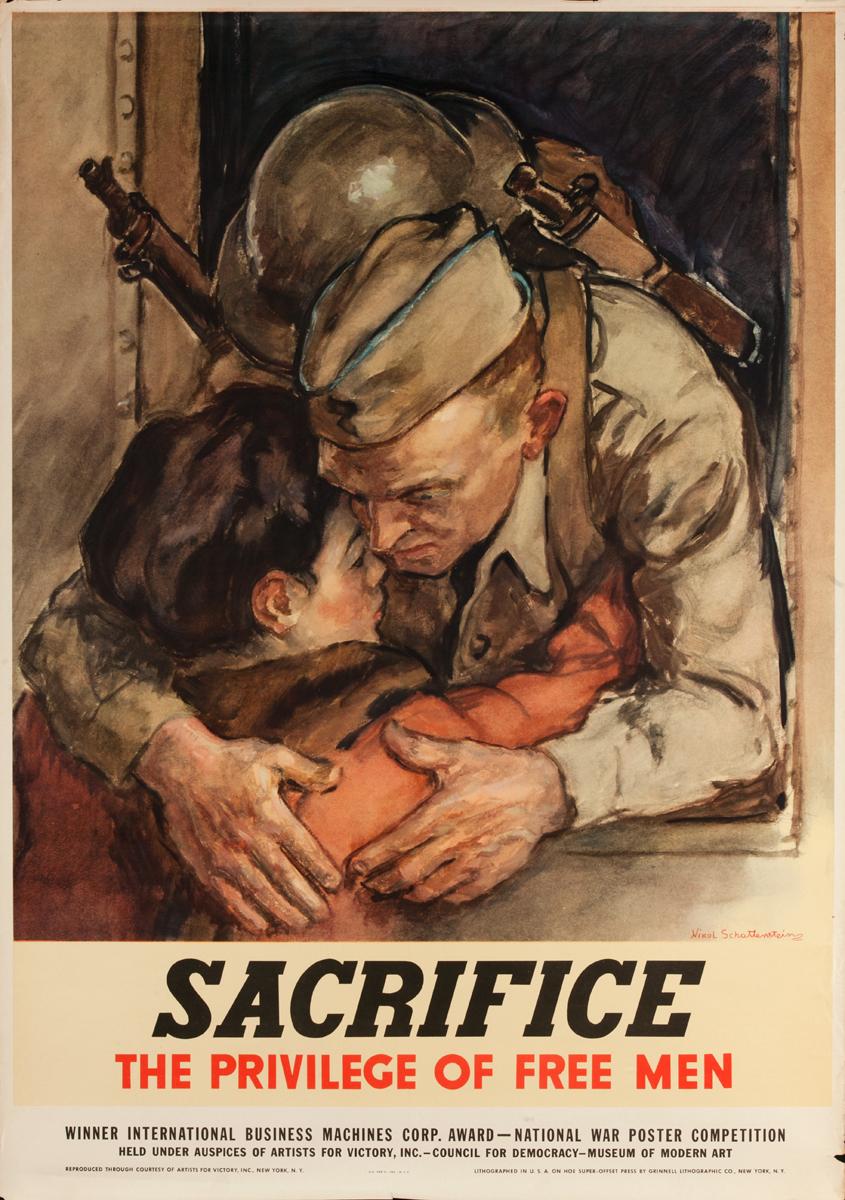 Sacrifice the Privilege of Free Men, Original American WWII Poster