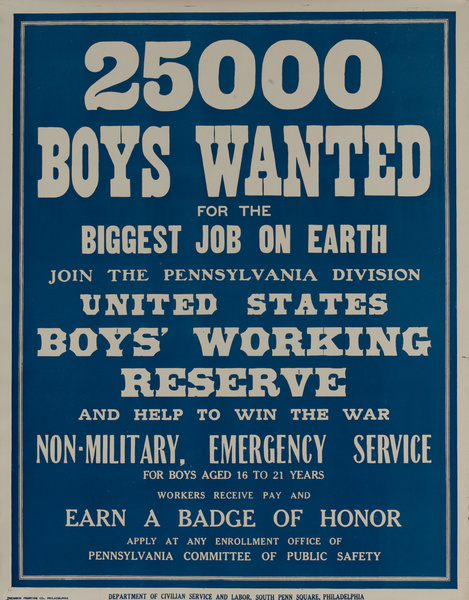 25,000 Boys Wanted, Original Pennsylvania Committee of Public Safety WWI Recruiting Poster