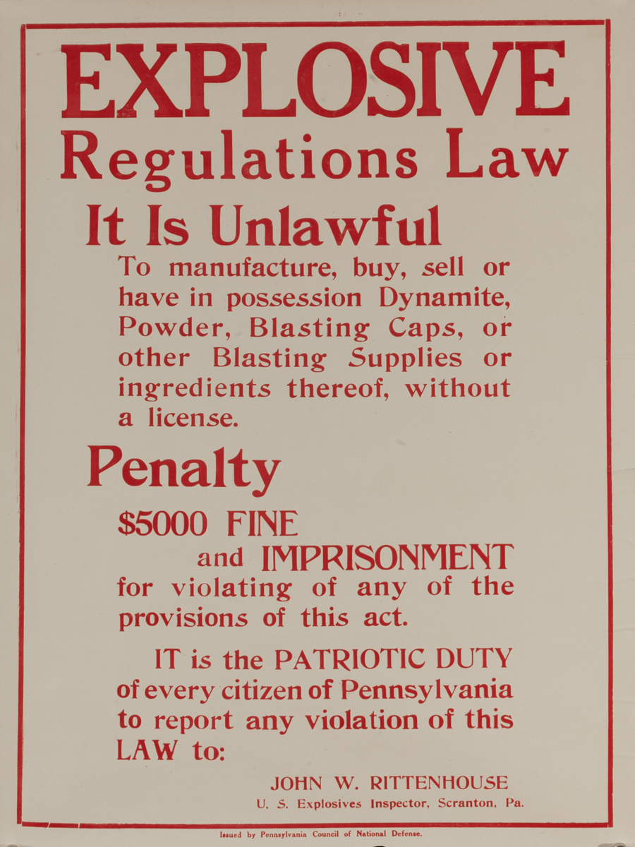 Explosive Regulations Law, Original WWI Homefront Poster