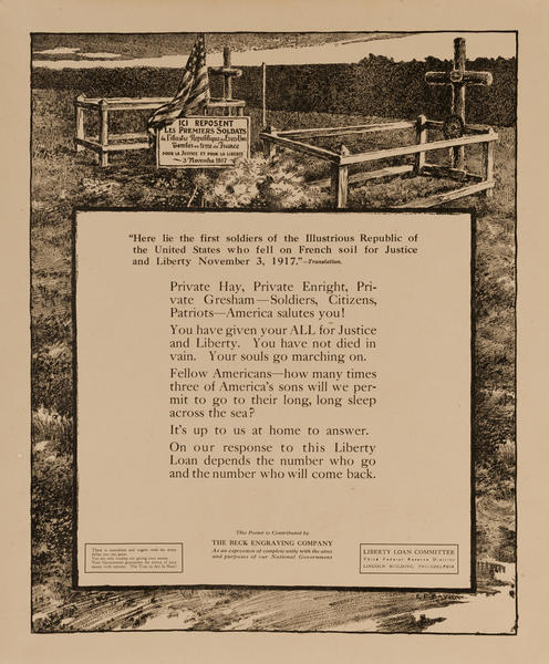 Here lies the first soldier of the Illustrious Republic of the United States who fell on French Soil for Justice and Liberty November 3, 1917, Original American WWI Bond Poster