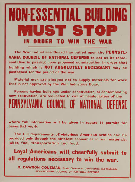 Non-Essential Building Must Stop in Order to Win The War, Original WWI Poster