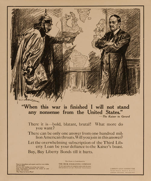 When This War is Finished, I WIll Not Stand Any Nonsense From the Kaiser, The Time to Act is Now! Original American WWI Liberty Loan Poster