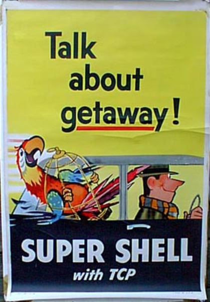 Original Vintage Shell Oil Advertising Poster Talk About Getaway