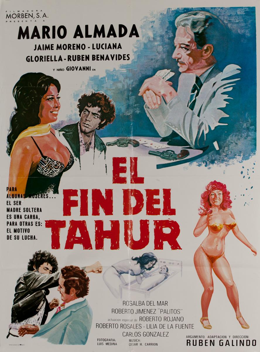 El Fin Del Tahur, Mexican Movie Poster