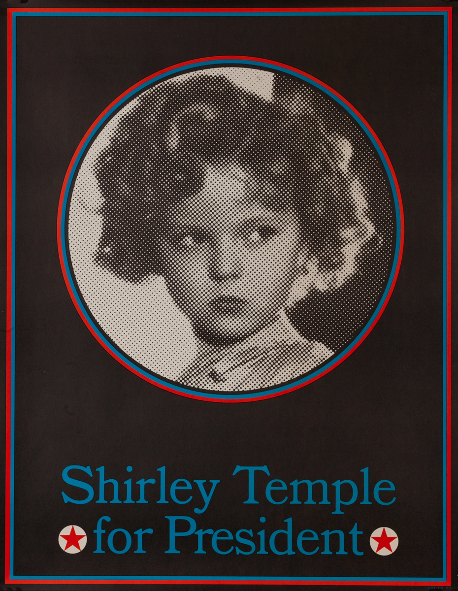 Shirley Temple for President Poster