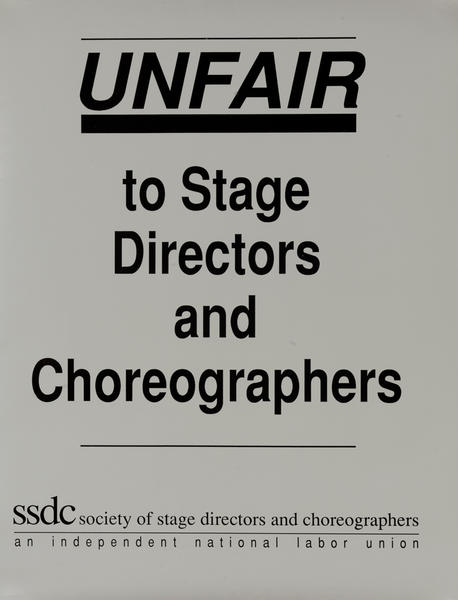 Unfair to Stage Directors and Choreographers, Society of Stage Directors and Choreographers, Protest Poster