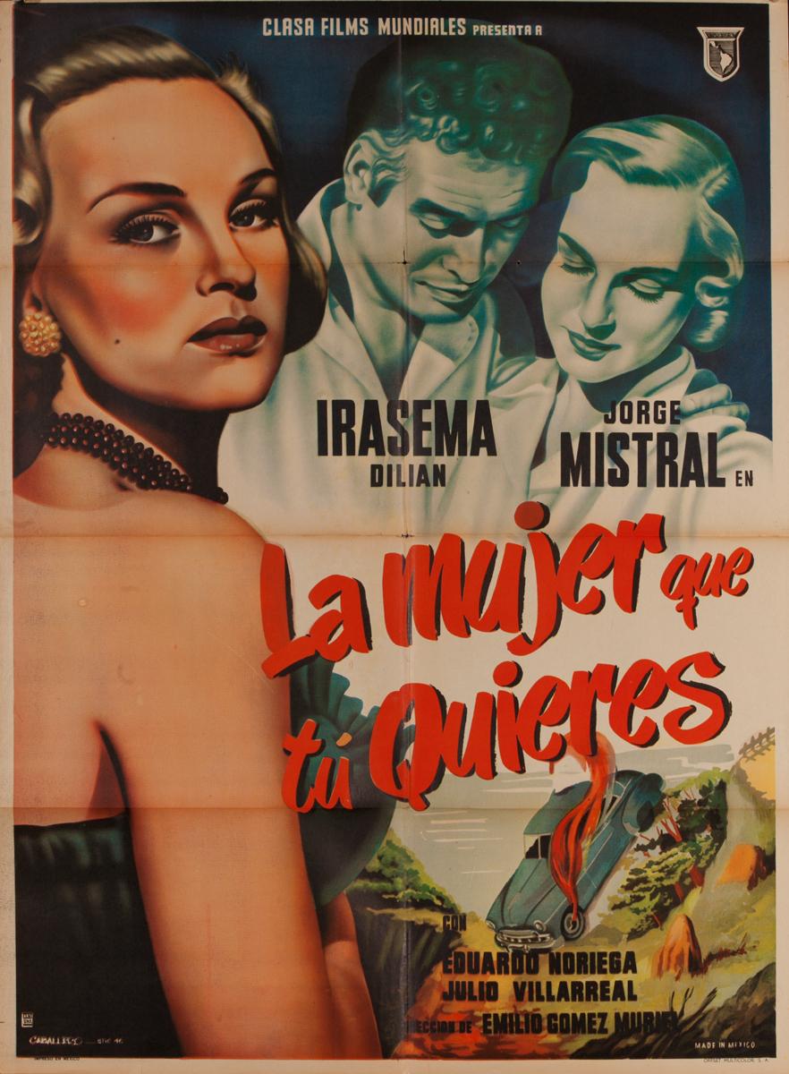 La Mujer que tu Quieres, Mexican Movie Poster