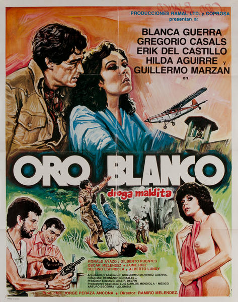 Oro Blanco, Droga Maldita,  Mexican Movie Poster